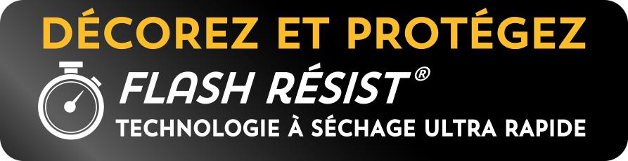 Flash Resist - Décorez et protégez